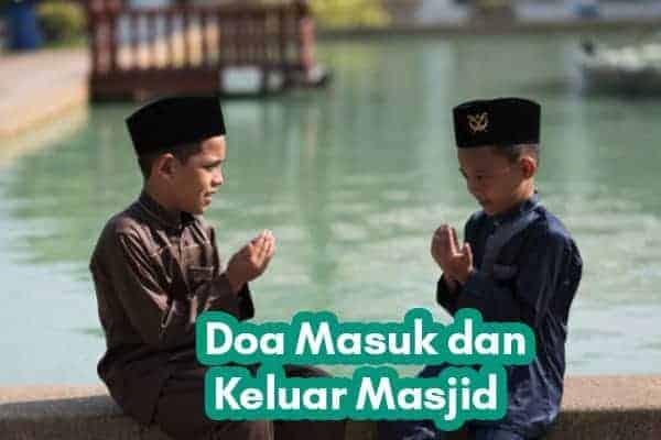 Doa Masuk dan Keluar Masjid